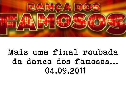 Mais uma final roubada da dança dos famosos, que dessa vez o Povo e a Maria Pia impediram que acontecesse.Ano passado declarei publicamente que a Fernanda Souza não mereceu ganhar....
