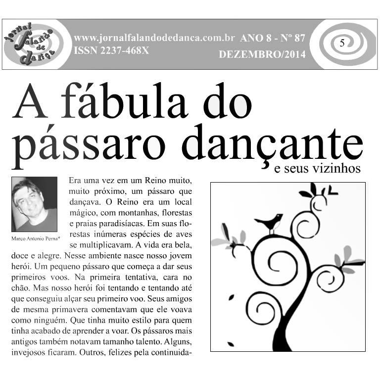 A Fábula do Pássaro Dançante. Uma crítica carioca para a não valorização do Samba de Gafieira, Bolero Carioca, Lambada e outras danças brasileiras. Era uma vez em um... nte