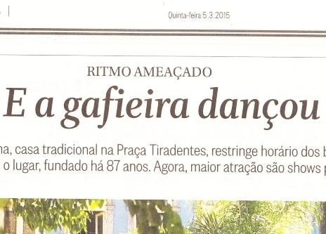 O Globo http://oglobo.globo.com/rio/estudantina-casa-tradicional-na-praca-tiradentes-restringe-horario-dos-bailes-de-gafieira-15506726...