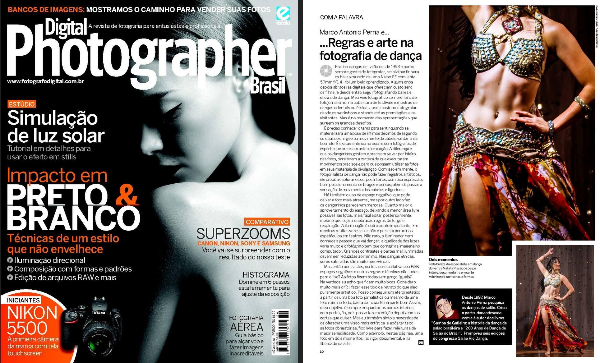 Artigo que escrevi sobre fotografia de dança na revista Digital Photographer 56. Com a belíssima Natália Piassi. Foto tirada na 7a Night Mix Arabic Brasil, da Darah Hamad. A revista está c...