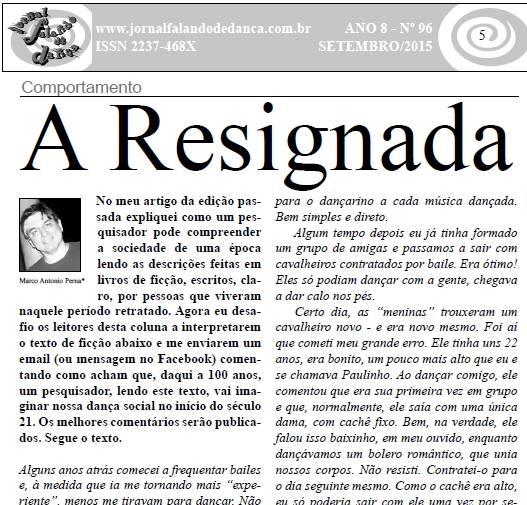 Você já viu esta situação antes? Leia meu artigo publicado na edição de setembro do Jornal Falando de Dança. É só clicar no link...
