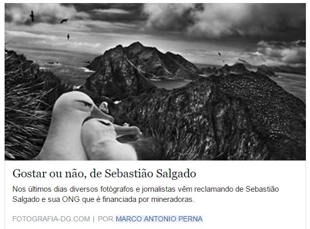 Nos últimos dias diversos fotógrafos e jornalistas vêm reclamando de Sebastião Salgado e sua ONG que é financiada por mineradoras. Claro que...